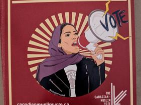 FUREY: The rise of the organized Muslim vote in Canada